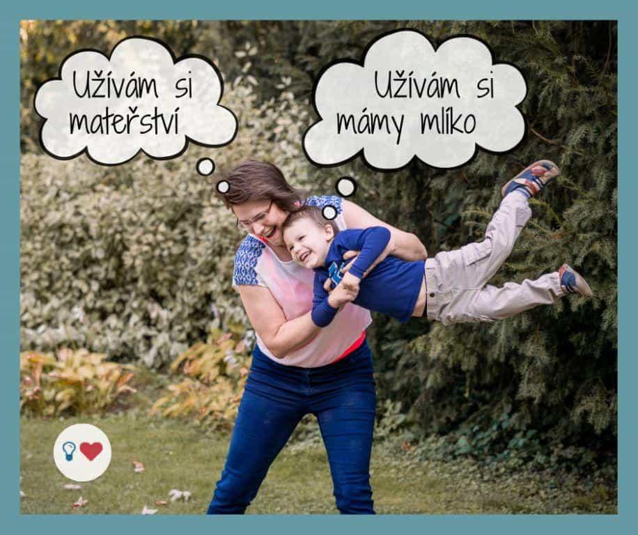máma si hraje sbatoletem amoc si to užívají Bubliny nad jejich hlavami říkají: Užívám si mateřství
